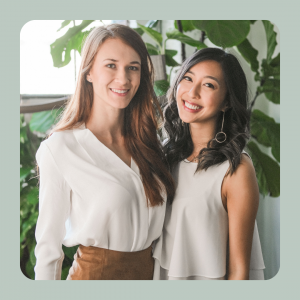 Connie Lo and Laura Burget – Co-Founders of Three Ships