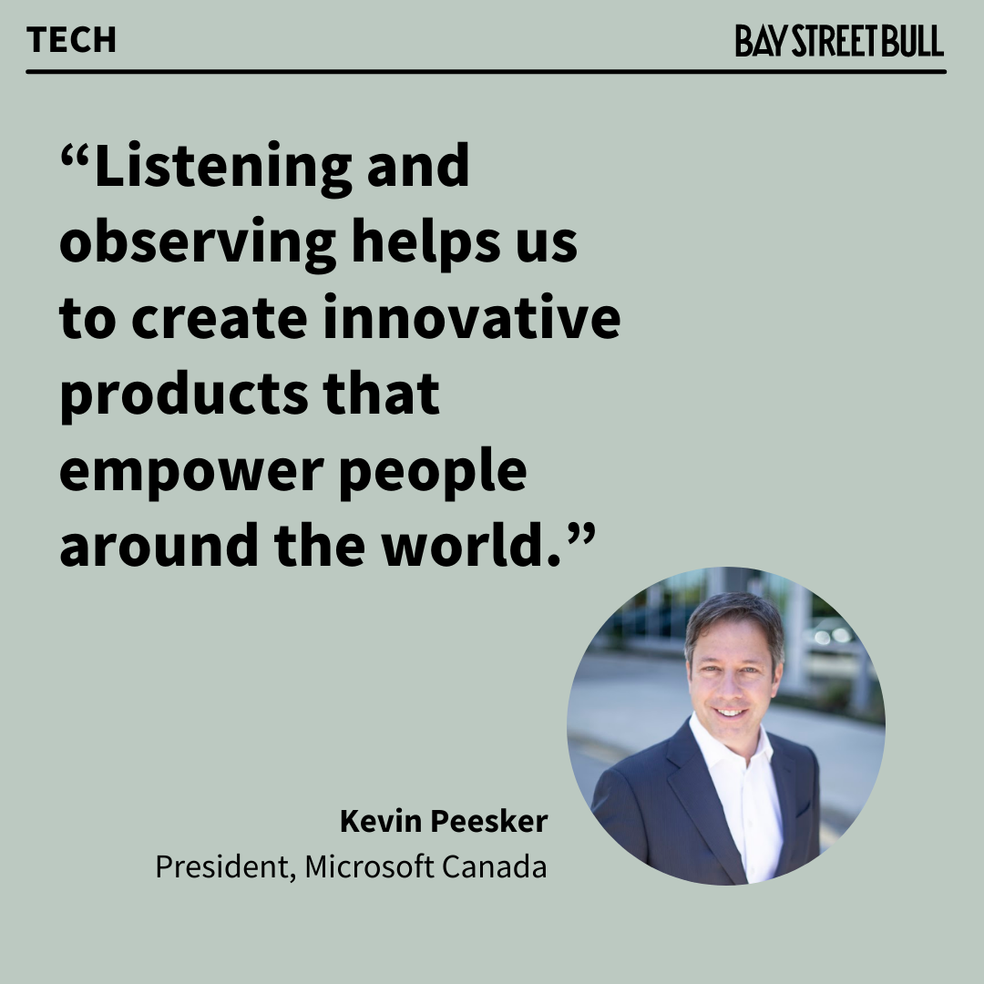 Microsoft Canada President Kevin Peesker Quote