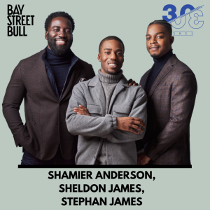 Shamier Anderson, Sheldon James, Stephan James